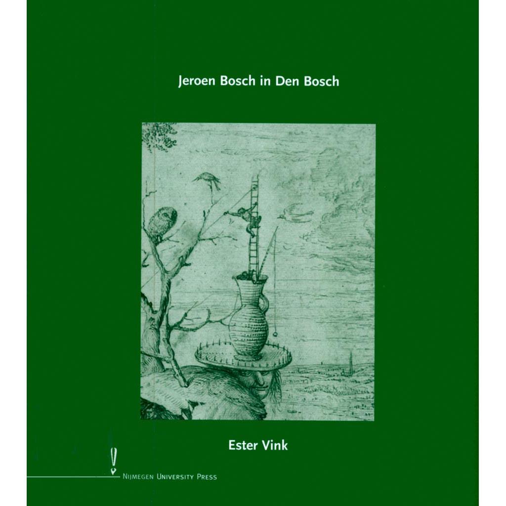 Jeroen Bosch in Den Bosch