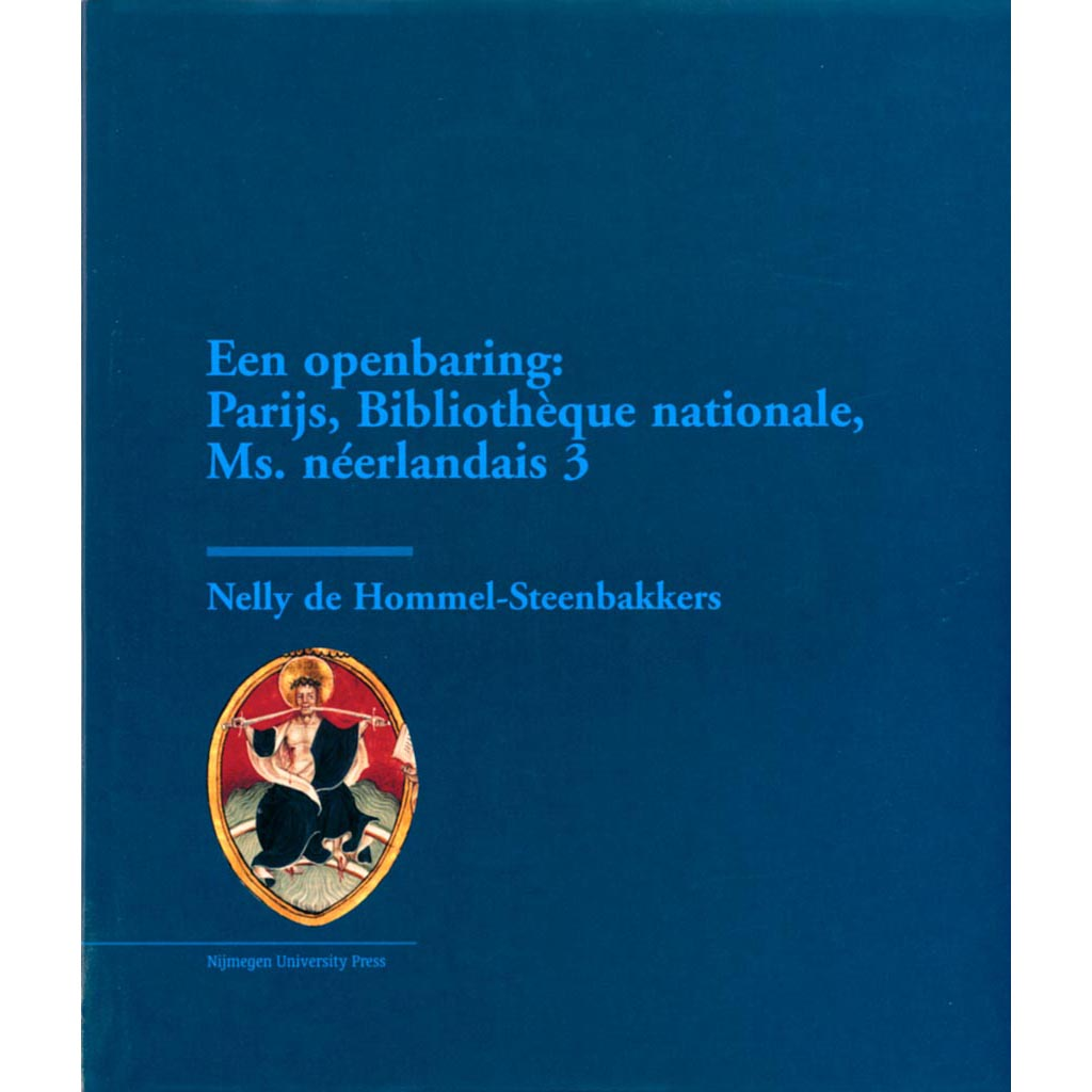 Een Openbaring: Parijs, Bibliothèque Nationale Ms. Néerlandais 3