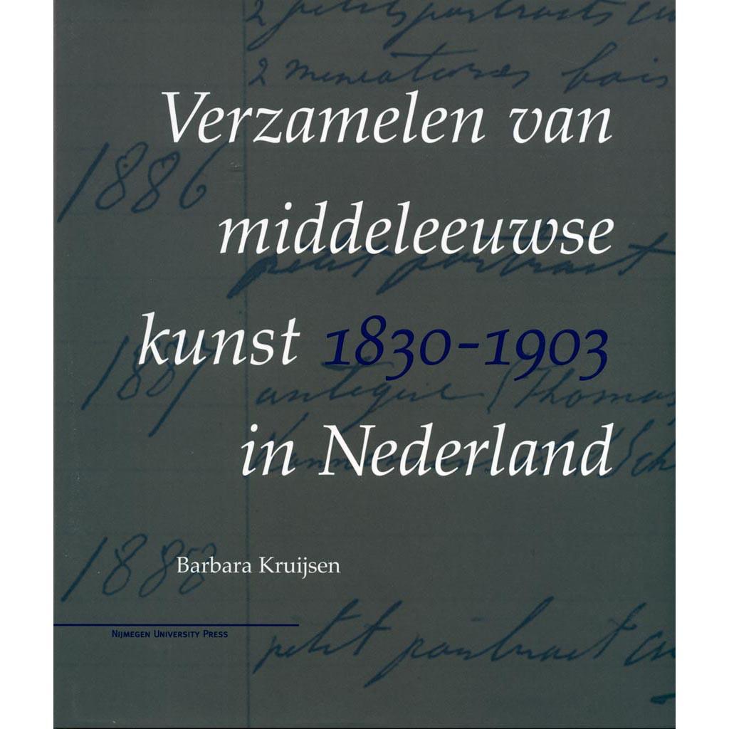 Verzamelen van middeleeuwse kunst in Nederland
